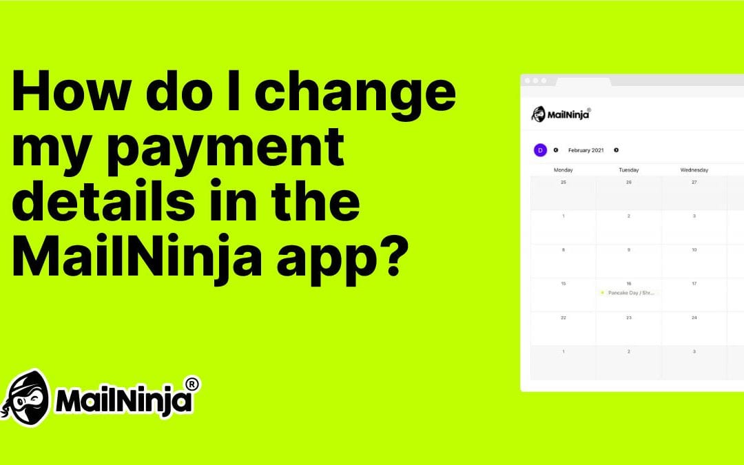 How do I change my payment details in the MailNinja app?