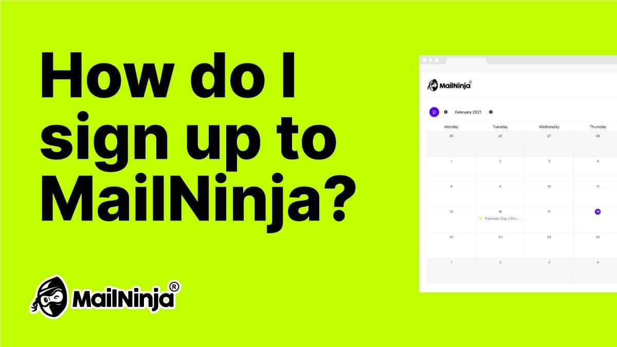 How do I sign up to MailNinja?
