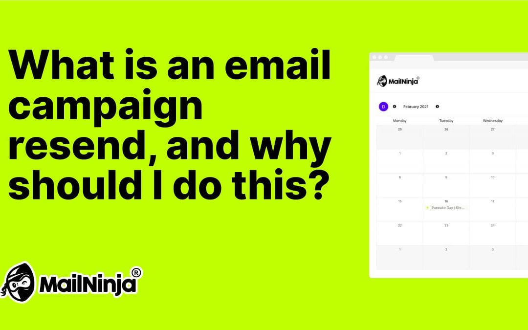 What is an email campaign resend, and why should I do this?