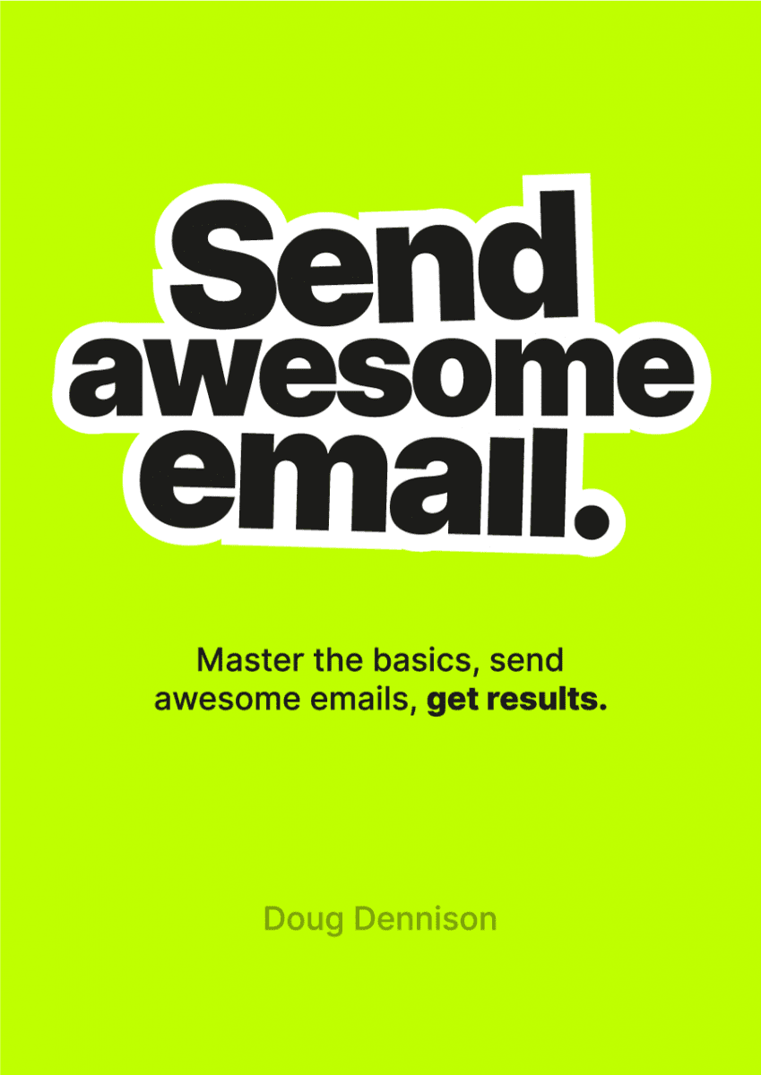 Send better email (our first book)